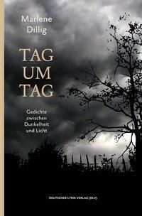 Tag um Tag - Marlene Dillig  