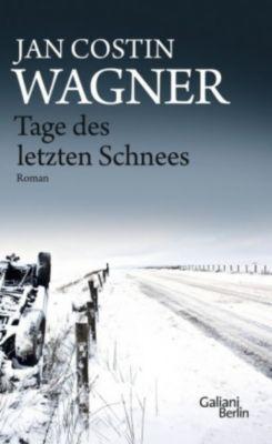 Tage des letzten Schnees, Jan Costin Wagner