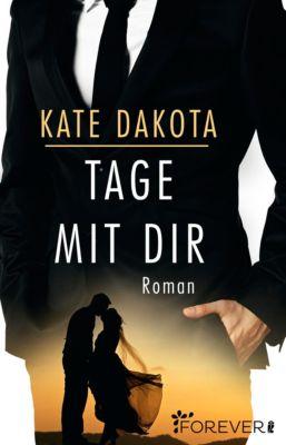 Tage mit dir, Kate Dakota