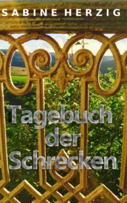 Tagebuch der Schrecken, Sabine Herzig