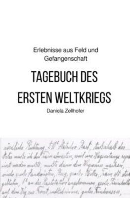 Tagebuch des ersten Weltkriegs - Daniela Zellhofer pdf epub