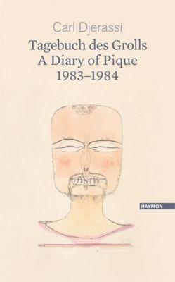 Tagebuch des Grolls 1983-1984 - Carl Djerassi |