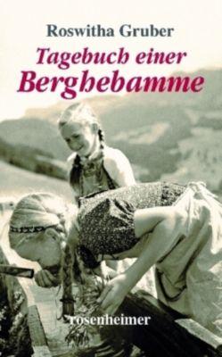 Tagebuch einer Berghebamme, Roswitha Gruber