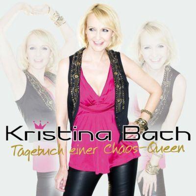 Tagebuch einer Chaos-Queen, Kristina Bach