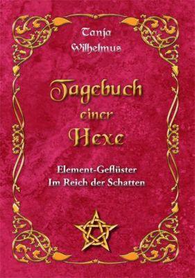 Tagebuch einer Hexe, Tanja Wilhelmus