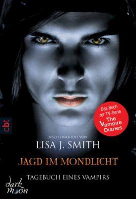Tagebuch eines Vampirs Band 9: Jagd im Mondlicht, Lisa J. Smith