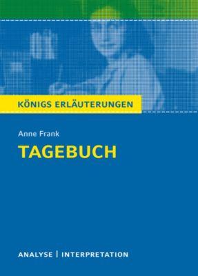 Tagebuch. Königs Erläuterungen., Anne Frank, Walburga Freund-Spork