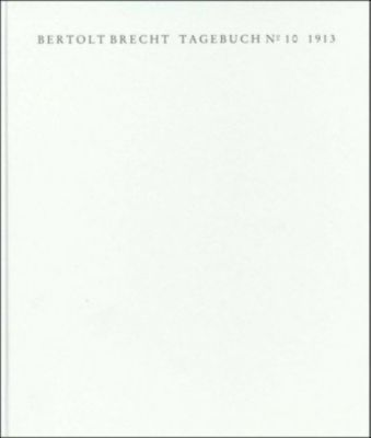 Tagebuch Nr.10, 1913, 2 Bde., Bertolt Brecht