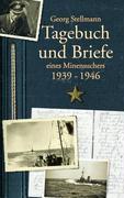 Tagebuch und Briefe eines Minensuchers 1939-1946 - Georg Stellmann  