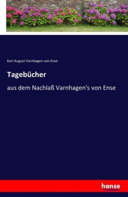 Tagebücher - Karl August Varnhagen von Ense pdf epub