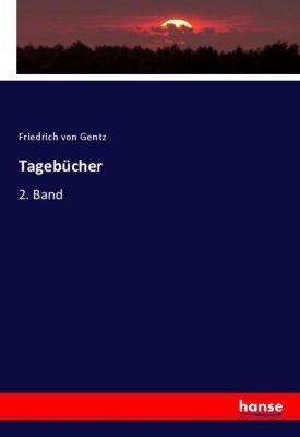 Tagebücher, Friedrich von Gentz
