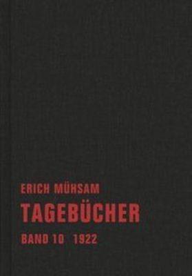 Tagebücher: Bd.10 1922 - Erich Mühsam pdf epub