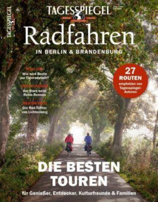 Tagesspiegel Radfahren in Berlin und Brandenburg - Verlag Der Tagesspiegel GmbH |
