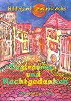 Tagträume und Nachtgedanken - Hildegard Lewandowsky |