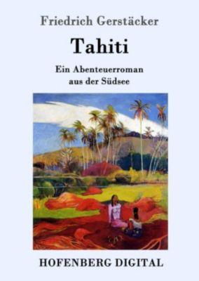 Tahiti, Friedrich Gerstäcker