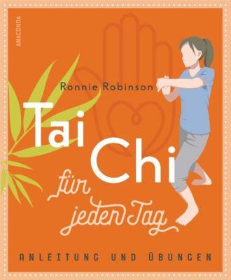 Tai Chi für jeden Tag - Ronnie Robinson pdf epub