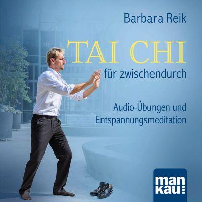 Tai Chi für zwischendurch, Barbara Reik