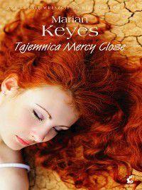 Tajemnica Mercy Close, Marian Keyes