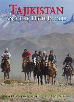 Tajikistan & High Pamirs, Robert Middleton, Huw Thomas