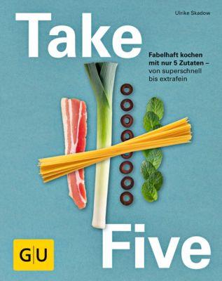 Take Five - Ulrike Skadow |