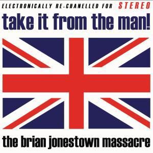 Take It From The Man!, The Brian Jonestown Massacre