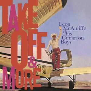 Take Off & More, Leon & His Cimarron Boys McAuliffe