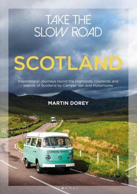 Take the Slow Road: Scotland, Martin Dorey