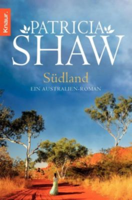 Tal der Lagunen Band 1: Südland, Patricia Shaw