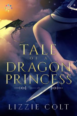 Tale of a Dragon Princess, Lizzie Colt