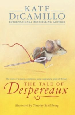 Tale of Despereaux, Kate DiCamillo