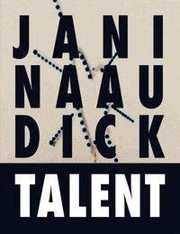 TALENT, Janina Audick