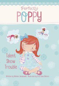 Talent Show Trouble, Michele Jakubowski