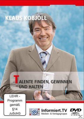 Talente finden, gewinnen und halten, Klaus Kobjoll