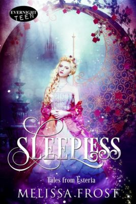 Tales from Esteria: Sleepless, Melissa Frost