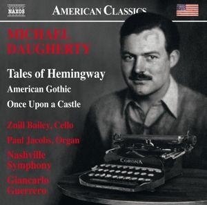 Tales Of Hemingway/American Gothic/+, Paul Jacobs, Giancarlo Guerrero, Nashville Symphony