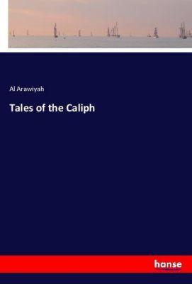 Tales of the Caliph, Al Arawiyah