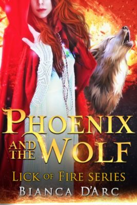 Tales of the Were - Lick of Fire: Phoenix and the Wolf, Bianca D'Arc