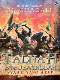 Talhah bin Ubaidillah, Al Ghazali