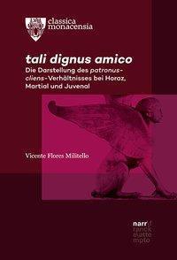 tali dignus amico - Vicente Flores Militello  