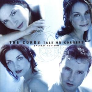 Talk On Corners (Remixes), The Corrs