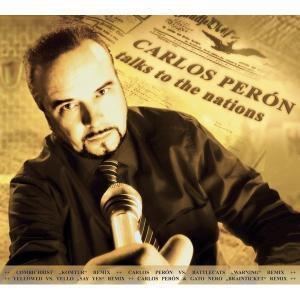 Talks to the nations, Peron Carlos