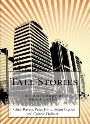 Tall Stories: Tall Stories, Peter John, Chris Raven, Adam Bigden, Connie Dalhart