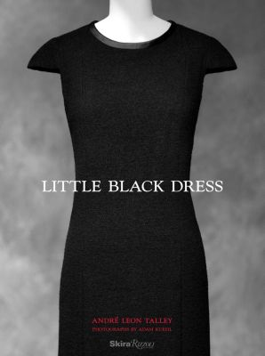 Talley, A: Little Black Dress, Andre Leon Talley