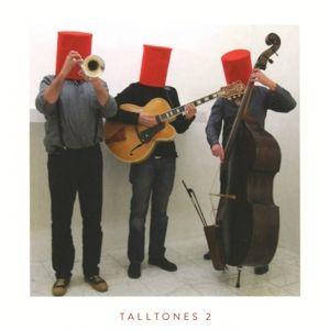 Talltones 2, The Talltones