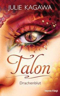 Talon - Drachenblut, Julie Kagawa