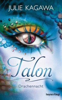 Talon - Drachennacht - Julie Kagawa |