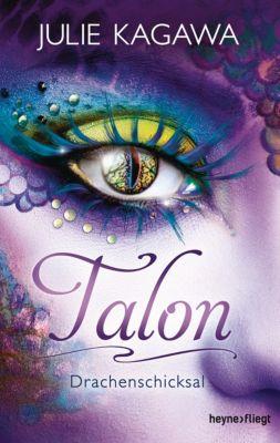 Talon-Serie: Talon - Drachenschicksal (5), Julie Kagawa