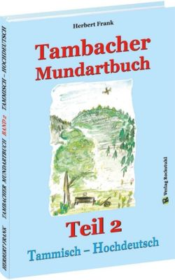 TAMBACHER MUNDARTBUCH Teil 2 - Tammisch - Hochdeutsch - Herbert Frank pdf epub