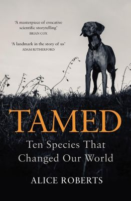 Tamed, Alice Roberts