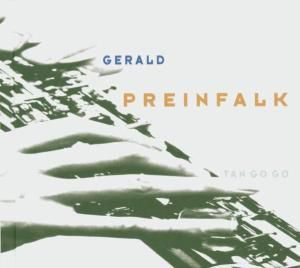 Tan Go Go, Gerald Preinfalk